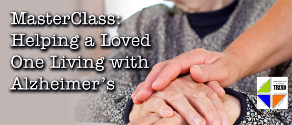 MasterClass: Helping A Loved One